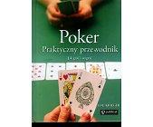 Szczegóły książki POKER PRAKTYCZNY PRZEWODNIK