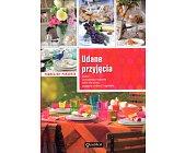 Szczegóły książki UDANE PRZYJĘCIA - PODRĘCZNY PORADNIK