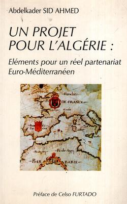 UN PROJET POUR L'ALGERIE...