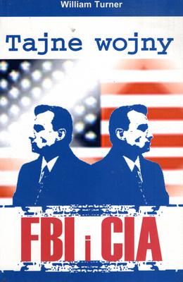 TAJNE WOJNY FBI I CIA