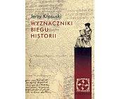 Szczegóły książki WYZNACZNIKI BIEGU HISTORII