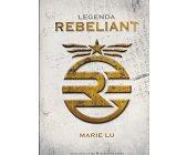 Szczegóły książki LEGENDA - REBELIANT