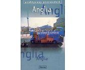 Szczegóły książki ANGLIA - PRAKTYCZNY PRZEWODNIK