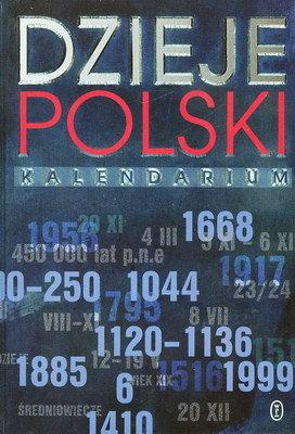 DZIEJE POLSKI - KALENDARIUM