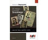 Szczegóły książki W KRĘGU BOLESŁAWA SROCKIEGO
