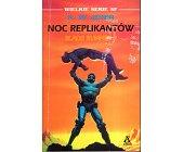 Szczegóły książki NOC REPLIKANTÓW - BLADE RUNNER 3