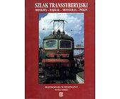 Szczegóły książki SZLAK TRANSSYBERYJSKI