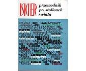 Szczegóły książki ISKIER PRZEWODNIK PO STOLICACH ŚWIATA
