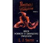 Szczegóły książki PAMIĘTNIKI WAMPIRÓW - KSIĘGA 2