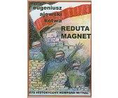 """Szczegóły książki REDUTA """"MAGNET"""""""