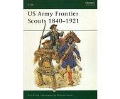 Szczegóły książki ELITE 91: US ARMY FRONTIER SCOUTS 1840-1921 (OSPREY PUBLISHING)
