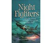 Szczegóły książki NIGHT FIGHTERS: LUFTWAFFE AND RAF AIR COMBAT OVER EUROPE, 1939-1945