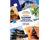 Szczegóły książki NOWY SŁOWNIK TURYSTYKI I HOTELARSTWA