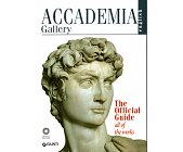 Szczegóły książki ACCADEMIA GALLERY - THE OFFICIAL GUIDE ALL OF THE WORKS