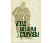 Szczegóły książki ATLAS ANATOMII CZŁOWIEKA - TOM 1