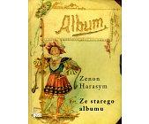 Szczegóły książki ZE STAREGO ALBUMU