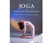 Szczegóły książki JOGA W POSPOLITYCH DOLEGLIWOŚCIACH