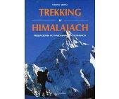 Szczegóły książki TREKKING W HIMALAJACH