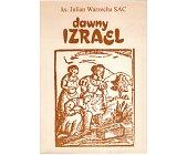 Szczegóły książki DAWNY IZRAEL