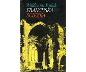 Szczegóły książki FRANCUSKA ŚCIEŻKA