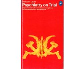 Szczegóły książki PSYCHIATRY ON TRIAL