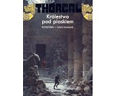 Szczegóły książki THORGAL - KRÓLESTWO POD PIASKIEM (26)