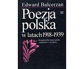 Szczegóły książki POEZJA POLSKA W LATACH 1918 - 1939