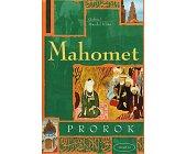 Szczegóły książki MAHOMET PROROK