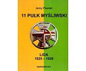 Szczegóły książki 11 PUŁK MYŚLIWSKI LIDA 1925 - 1928