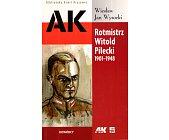Szczegóły książki ROTMISTRZ WITOLD PILECKI 1901-1948