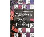 Szczegóły książki ANTOLOGIA POEZJI POLSKIEJ