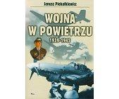 Szczegóły książki WOJNA W POWIETRZU 1939 - 1945