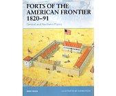 Szczegóły książki FORTS OF THE AMERICAN FRONTIER 1820-91: CENTRAL AND NORTHERN PLAINS (OSPREY PUBLISHING)
