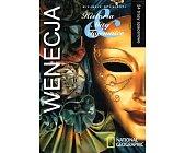 Szczegóły książki WENECJA - HISTORIA, MITY, TAJEMNICE