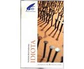 Szczegóły książki IDIOTA