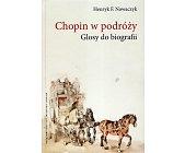 Szczegóły książki CHOPIN W PODRÓŻY. GŁOSY DO BIOGRAFII