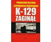 Szczegóły książki K-129 ZAGINĄŁ