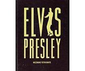 Szczegóły książki ELVIS PRESLEY - NIEZNANE FOTOGRAFIE