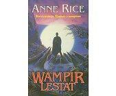 Szczegóły książki WAMPIR LESTAT