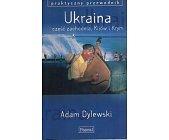 Szczegóły książki PRZEWODNIK PASCALA- UKRAINA. CZĘŚĆ ZACHODNIA, KIJÓW I KRYM