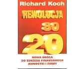 Szczegóły książki REWOLUCJA 80/20