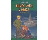 Szczegóły książki FELIX, NET I NIKA ORAZ PAŁAC SNÓW