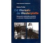 Szczegóły książki OD WERSALU DO WESTERPLATTE