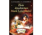 Szczegóły książki ZŁOTE DZIEDZICTWO MARII LENORMAND