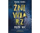 Szczegóły książki ŻNIWIARZ - PUSTA NOC