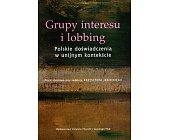 Szczegóły książki GRUPY INTERESU I LOBBING
