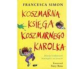 Szczegóły książki KOSZMARNA KSIĘGA KOSZMARNEGO KAROLKA