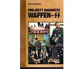 Szczegóły książki PROJEKTY BADAWCZE WAFFEN - SS