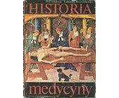 Szczegóły książki HISTORIA MEDYCYNY