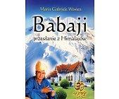Szczegóły książki BABAJI - PRZESŁANIE Z HIMALAJÓW